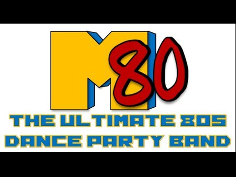 M80 The Ultimate 80's Dance Party Band