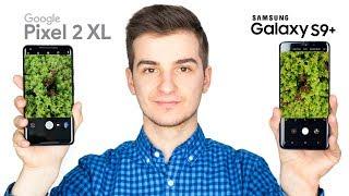Samsung Galaxy S9 Plus vs Google Pixel 2 XL - The World's Most Deta...