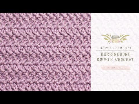 How To: Crochet The Herringbone Double Crochet | Easy Tutorial by Hopeful Honey