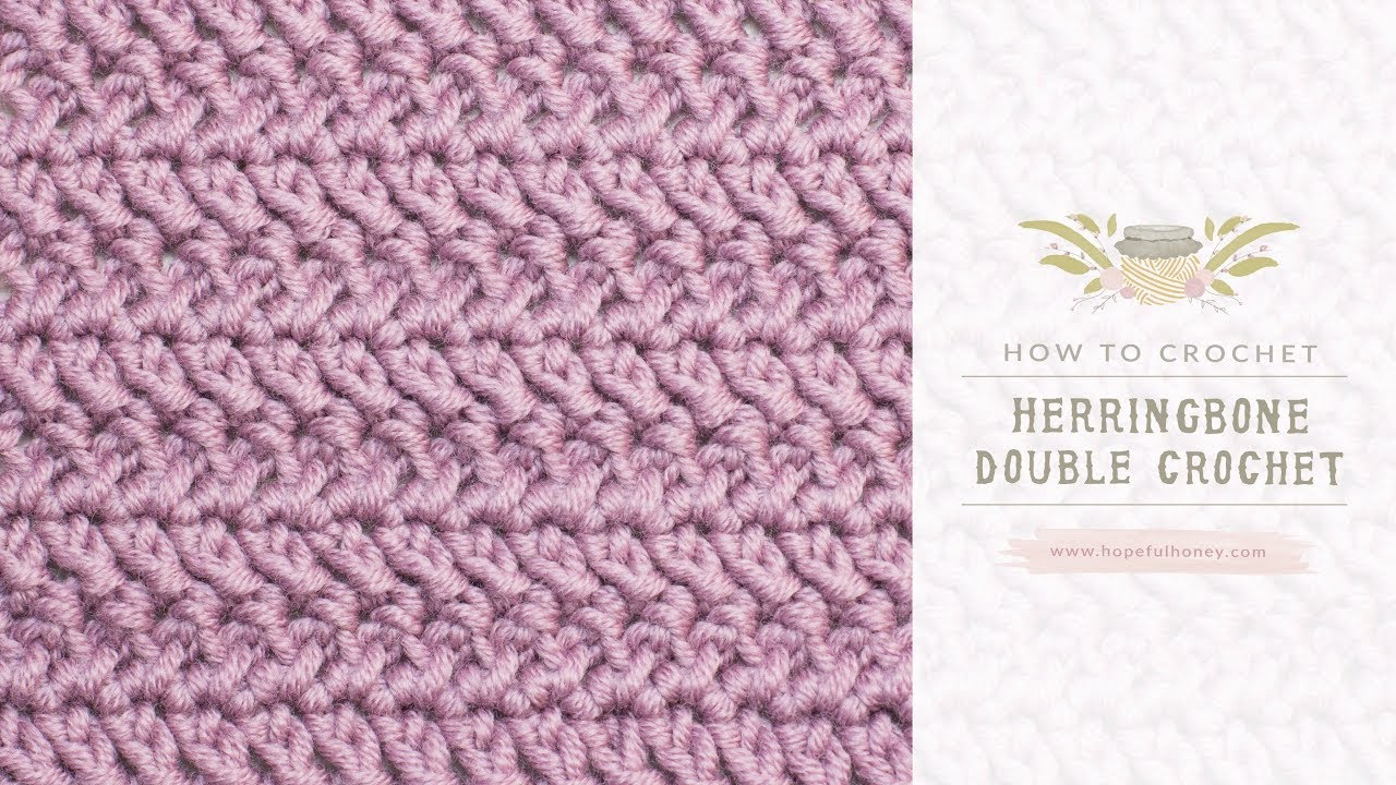 How To Crochet The Herringbone Double Crochet Easy Tutorial By