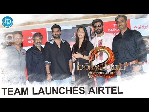 Baahubali 2 Team Launches Airtel || Prabhas || Anushka || Rana || S S Rajamouli