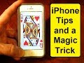 iPhone Tips and a Magic Trick