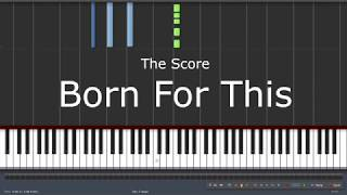 The Score - Born For This - Piano Tutorial