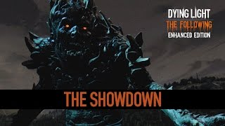 Dying Light: The Following | Be the Zombie: The Showdown Trailer