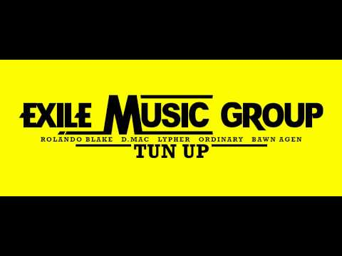 Tun Up - Exile Music Group @exilemusicGJ [Prod. Rolando Blake ft. Ordinary, Poetic Gospel & Lypher]