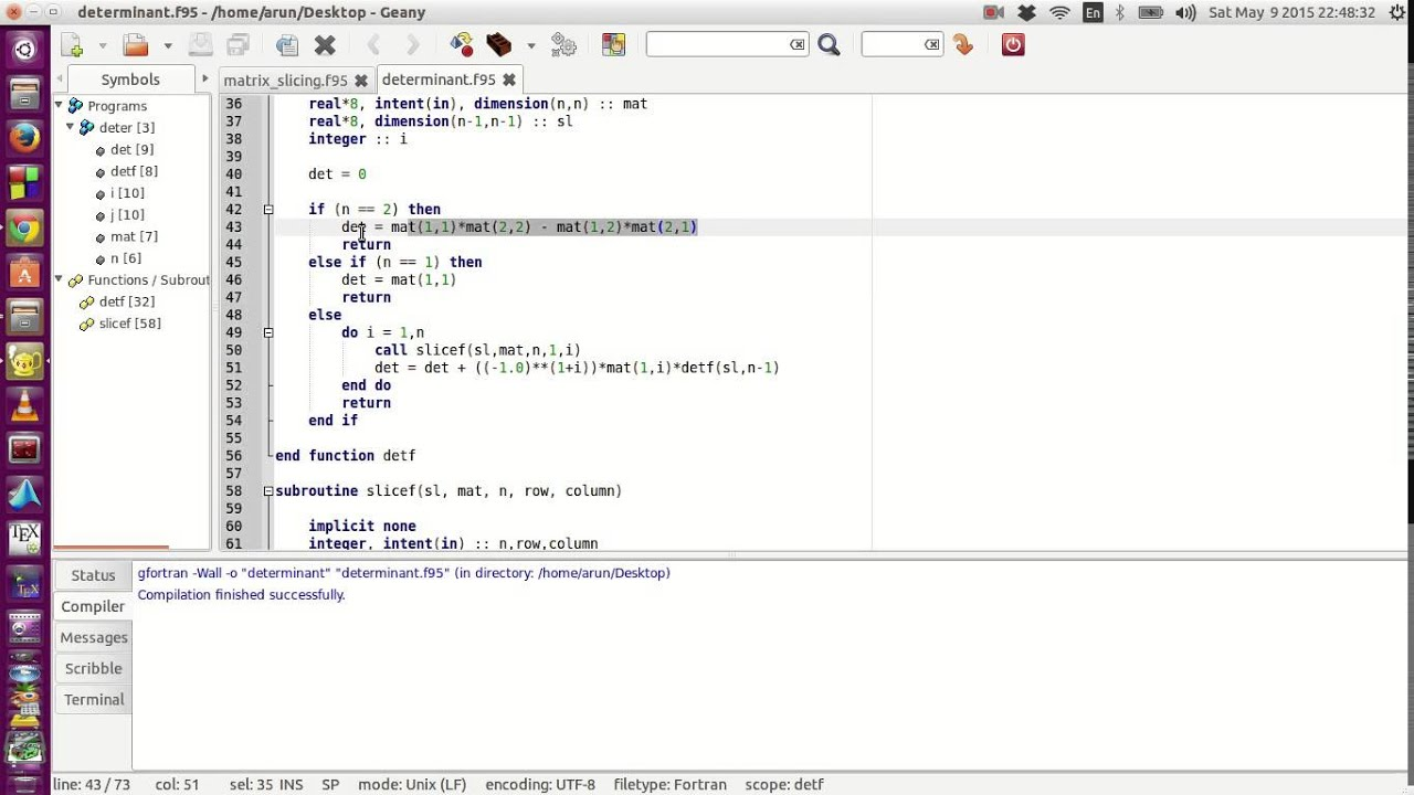 Fortran Programming Tutorials (Revised) : 038 : Determinant Using  Subroutines and Functions