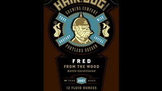 Hair Of The Dog Fred From The Wood (2013) Video Beer Review | San Diego Beer Vlog EP 447