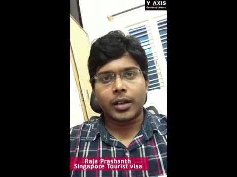 Y-Axis Review| Raja prashanth Testipmonials on Singapore Tourist Visit Visa Processing.
