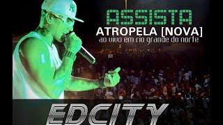 EDCITY ATROPELA [NOVA] EM RIO GRANDE DO NORTE [HD]