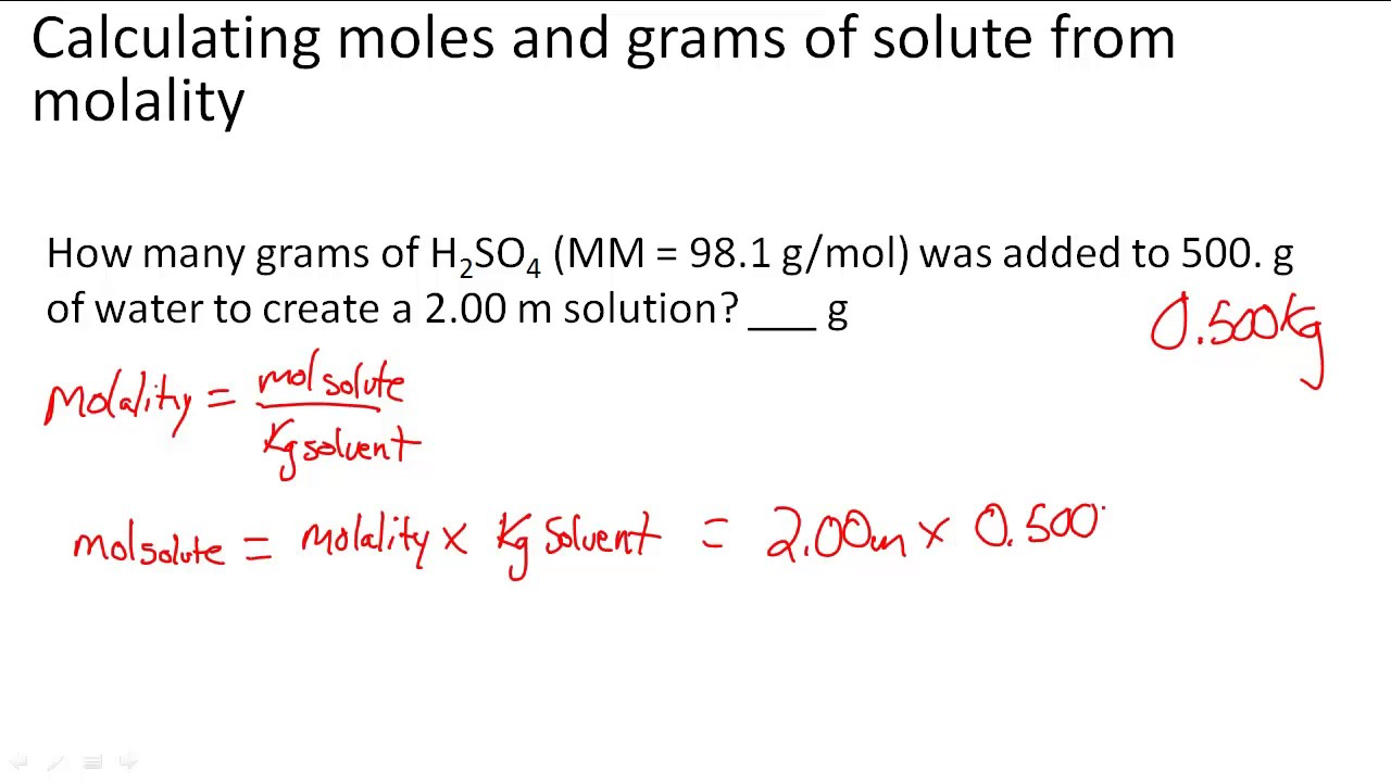 Calculating Moles And Grams Of Solute From Molality