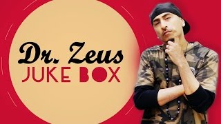 DR ZEUS JUKEBOX | LATEST PUNJABI SONGS 2016 | T-SERIES APNA PUNJAB