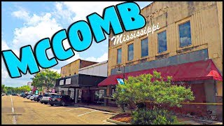 DRIVING THROUGH DOWNTOWN MCCOMB MISSISSIPPI - Birthplace of BR…