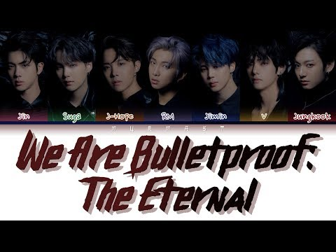 BTS () - WE ARE BULLETPROOF THE ETERNAL (Color Coded Lyrics Eng/Rom/Han)