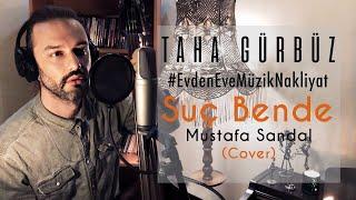 Taha Gurbuz - Su   Bende  Mustafa Sandal Cover  Resimi