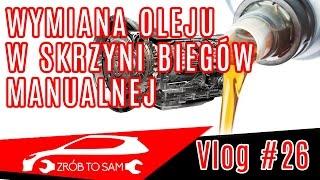 Wymiana oleju w skrzyni biegów manualnej. Vlog #26 jak zacząć przygodę z mechaniką
