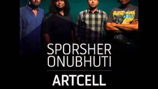 artcell sporsher onubhuti original audio
