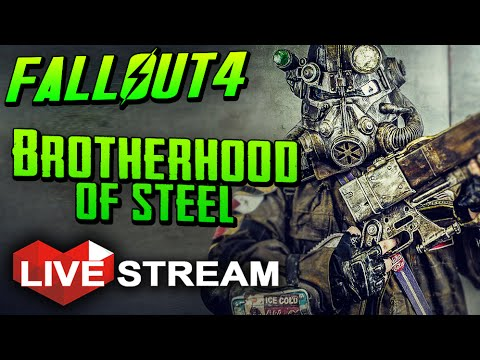  Fallout 4 Gameplay Exploration  Joining the Brotherhood of Steel! - Live Stream