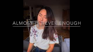 Almost Is Never Enough (Cover)