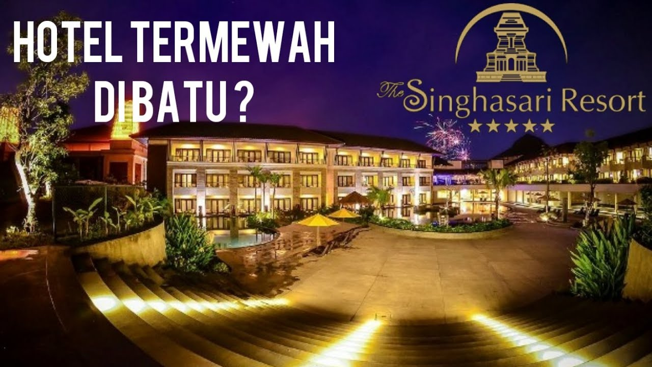 Hotel Resort Bintang 5 Singhasari Batu Malang Review Lengkap Harga Fasilitas Restoran Youtube