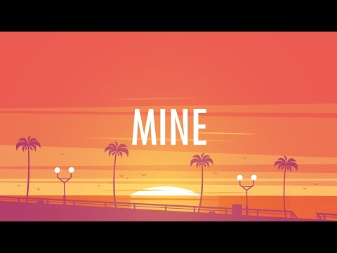 Bazzi – Mine Lyrics 🎵