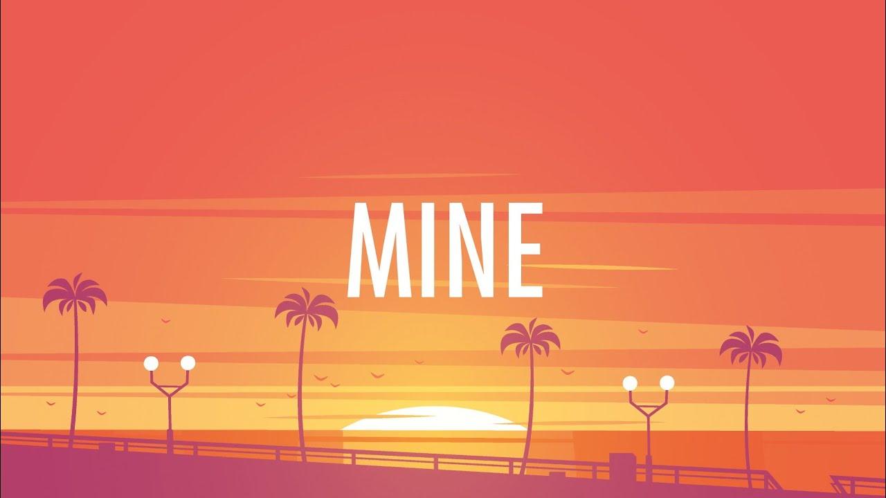 Bazzi – Mine (Lyrics) 🎵