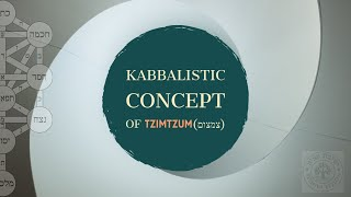 Daily Zohar The Concept of Tzimtzum