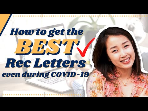 How to Get Excellent Recommendation Letters During COVID-19