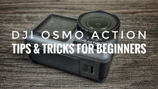 DJI Osmo Action Tips & Tricks for Beginners