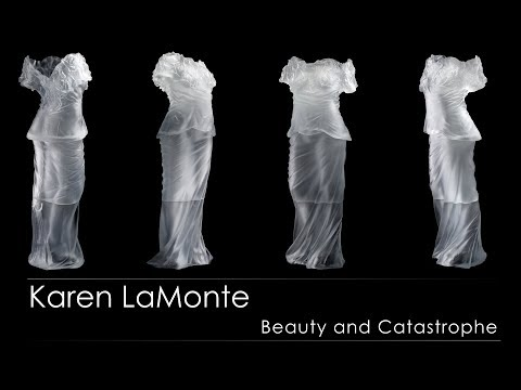 Beauty and Catastrophe: Karen LaMonte