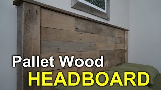 Rustic Headboard With Pallets - How To