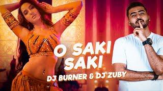 O Saki Remix  Dj Burner Zuby Nora Fatehi