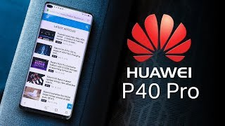 HUAWEI P40 PRO - This Is It!