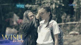 Wish Ko Lang: Nakuha sa kulam