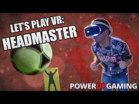 Let's Play VR: Headmaster