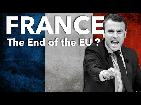 Could the French Election in 2017 Collapse the EU ? | REAL MATTERS