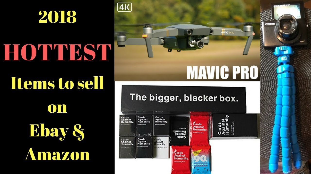 2018 Top Hottest items to sell on Ebay & Amazon for profit ...
