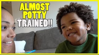ALMOST POTTY TRAINED!!
