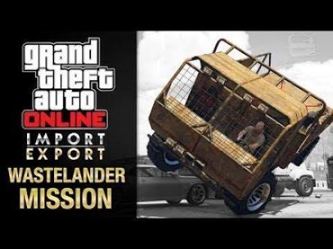 Gta Online Import/Export - Special Vehicle Work #2 - Wastelander Mission (Breakdown Recovery)
