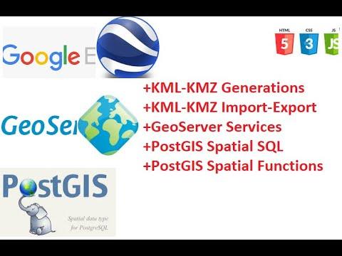 Google Earth   GeoServer   PostGIS   Geo Spatial data Visualizations