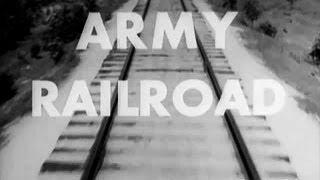 Army Railroad at Camp Claiborne - 1940