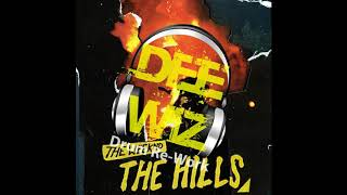 The Hills - Dee Wiz House ReWork