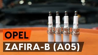 Cómo cambiar Bujías OPEL ZAFIRA B (A05) - vídeo gratis en línea