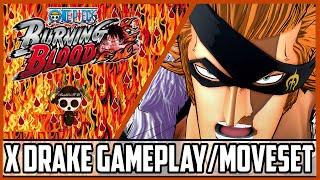 One Piece Burning Blood X-Drake Gameplay/Moveset|Burning Blood X-Drake Moveset/Gameplay Mp3