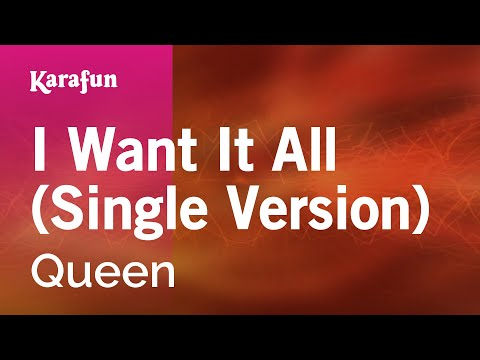 Karaoke I Want It All (Single Version) - Queen * Mp3