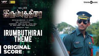 Irumbuthirai | Irumbuthirai Theme - Background Score | Vishal, Arjun, Samantha | Yuvan Shankar Raja