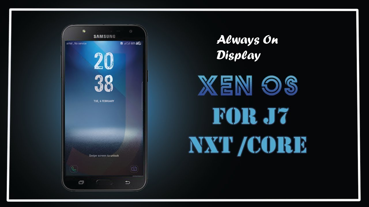 Install Xen Os Rom For Samsung J7 Nxt/Core [ In Hindi ]