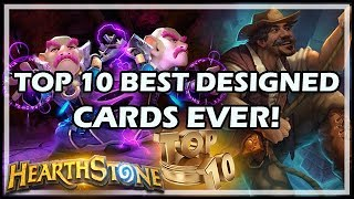 TOP 10 BEST DESIGNED CARDS EVER! - Hearthstone