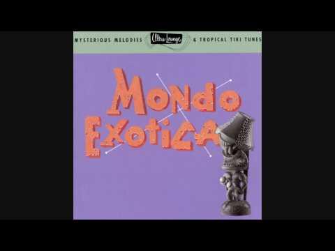 Ultra-Lounge Vol, 1: Mondo Exotica