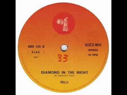 Felli - Diamond In The Night (Extended Version HQ Audio) 1983