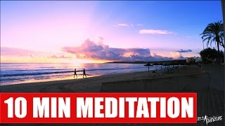 10 min Meditation - Palma de Mallorca - Nature Sounds - Work / Sleep / Relax